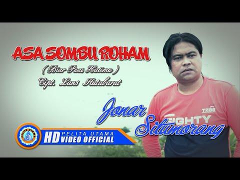 Jonar Situmorang - ASA SOMBU ROHAM ( Official Music Video ) [HD]