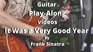 It was a very Good Year by Frank Sinatra play along with scrolling guitar chords and lyrics