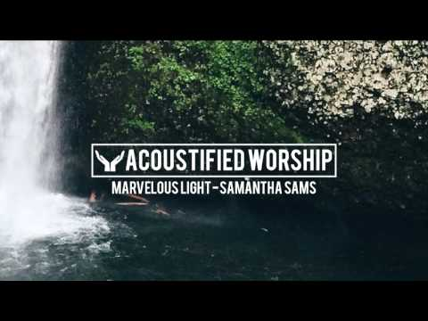 Marvelous Light - Chris Tomlin (Samantha Sams acoustic cover)