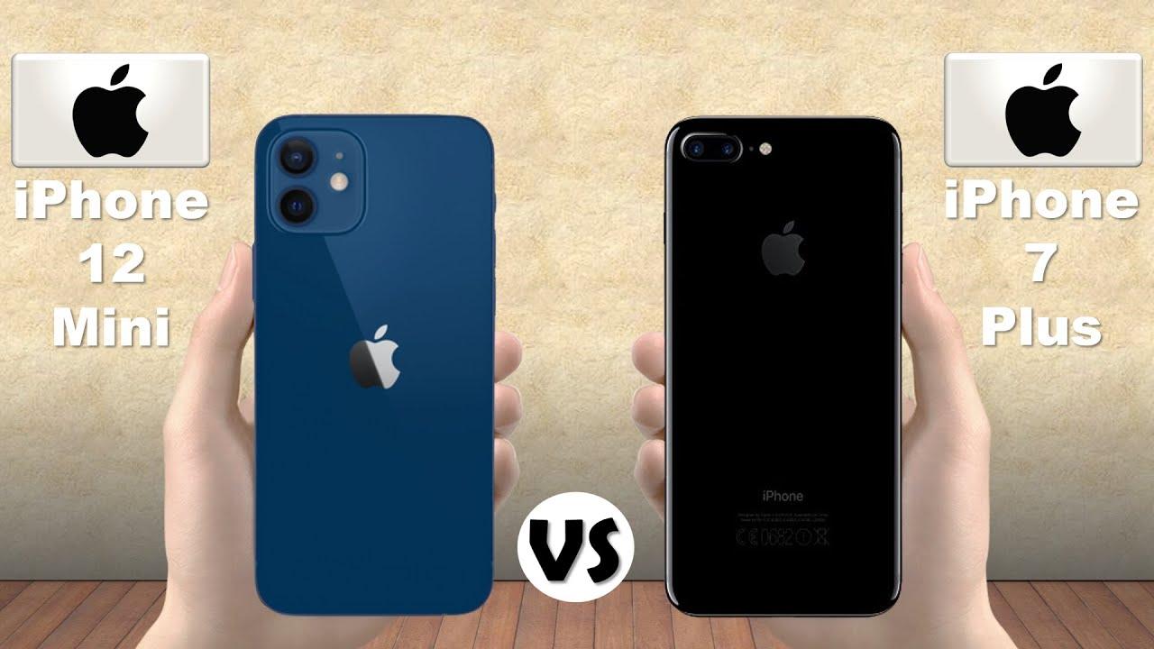 Iphone 12 Mini Vs Iphone 7 Plus Youtube