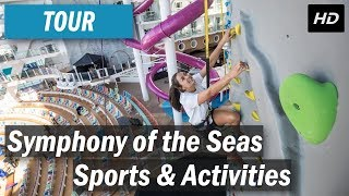 Symphony of the Seas - Sports and Activities tour