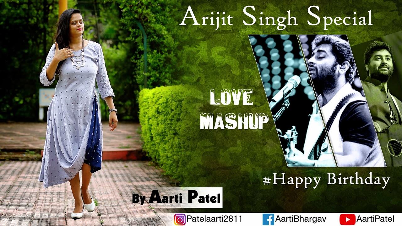 Download Bollywood mashup | Aarti Patel | cover #happybirthdayarijitsingh