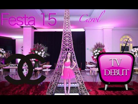 Festa 15 Anos Carol Tema Chanel