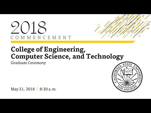 College of Engineering, Computer Science, and Technology Graduate Ceremony