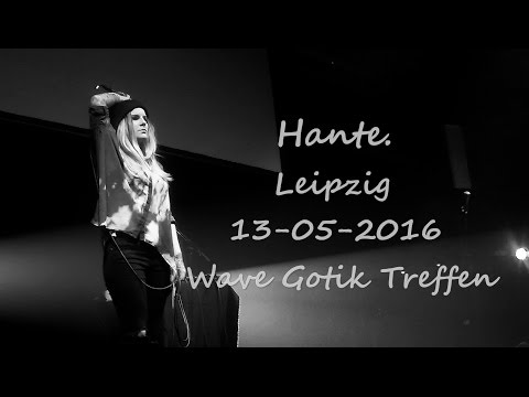 [FULL] Hante. Live @ Leipzig, Germany / 13.05.2016