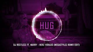 Dj Restlezz ft Marry  Herz Voraus (Megastylez Remix Edit)