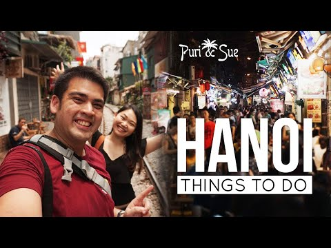 Things to do in HANOI, Vietnam (Mostly For Free!!) | Old Quarter