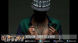 Vershon - Solid As A Rock ▶Struggle Riddim ▶Weedy G Soundforce ▶Reggae 2015