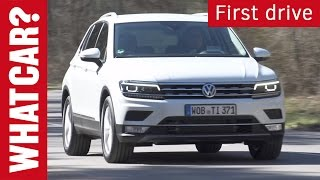 2016 Volkswagen Tiguan driven | What Car? first drive