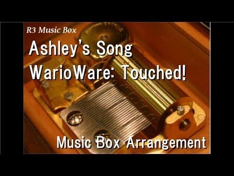 Ashley's Song/WarioWare: Touched! [Music Box]