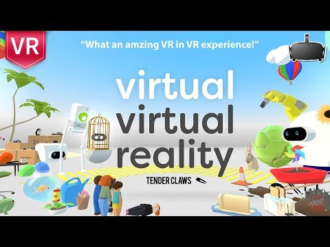 Virtual Virtual Reality | First Impression What an Amazing VR in VR experience!