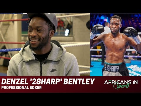 Denzel '2sharp' Bentley | Ghanian Roots, Boxing Career, and Staying Out of Trouble