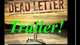Book Trailer for DEAD LETTER by Marc Kuhn