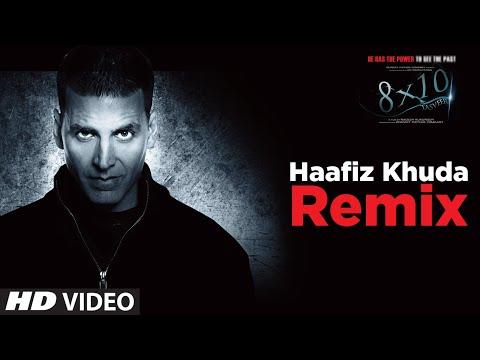 """""""Haafiz Khuda (Remix) """" 8X10 Tasveer Ft. Akshaye Kumar, Ayesha Takia"""