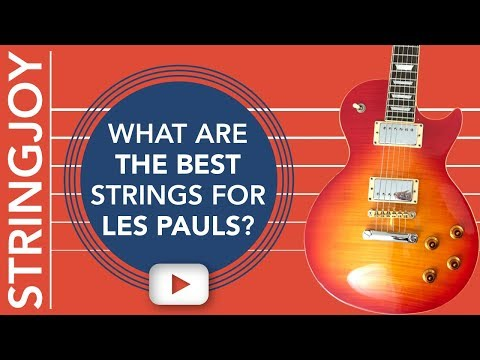 What Are the Best Guitar Strings for Les Paul Style Guitars?