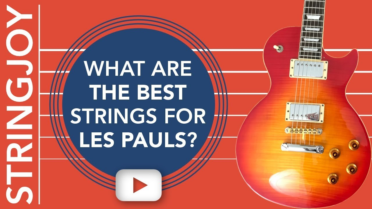 what are the best guitar strings for les paul style guitars youtube. Black Bedroom Furniture Sets. Home Design Ideas
