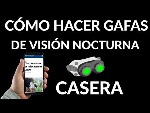 Cómo Hacer Gafas de Visión Nocturna Casera