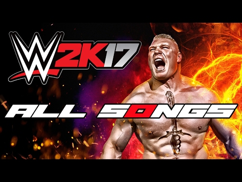 WWE 2K17 Official Soundtracks 🥊 All Songs