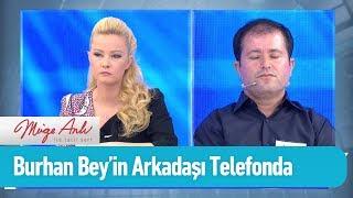Burhan Bey'in arkadaşı telefonda! - Müge Anlı ile Tatlı Sert 19 Eylül 2019