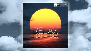 mejores baladas en español RELAX/las mas románticas, musica 90, para romanticos, dulce romance