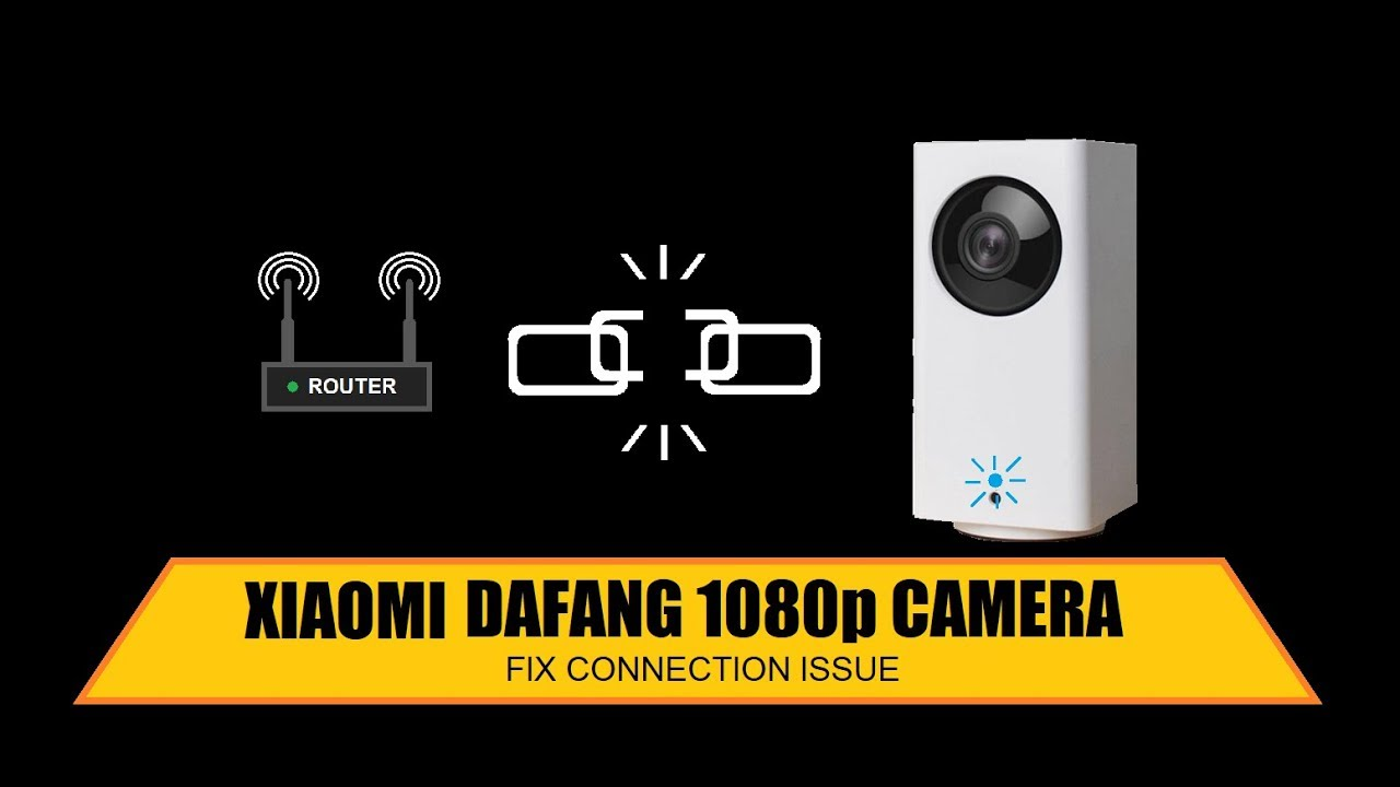 Xiaomi Dafang 1080p Camera 'connection timed out' issue fix