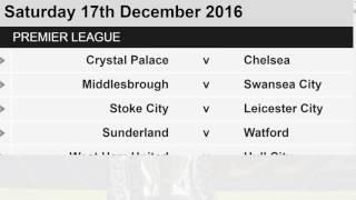 English PREMIER LEAGUE  Matchweek 16 : Results, Goals , Point Tables |  (15/12/2016)