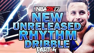 NBA 2K17 New Unreleased Rhythm Dribble After Patch 7 Part 4 | Secret Rhythm Dribble