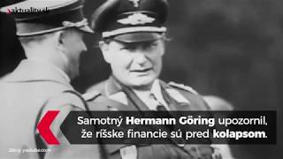 Odkiaľ zobral Hitler peniaze na vojnu?