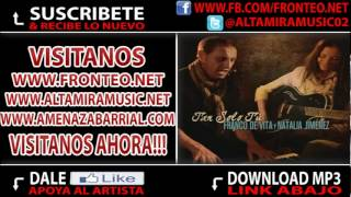 Franco De Vita Ft Natalia Jimenez - Tan Solo Tu [HIT 2012] ★ ORIGINAL ★