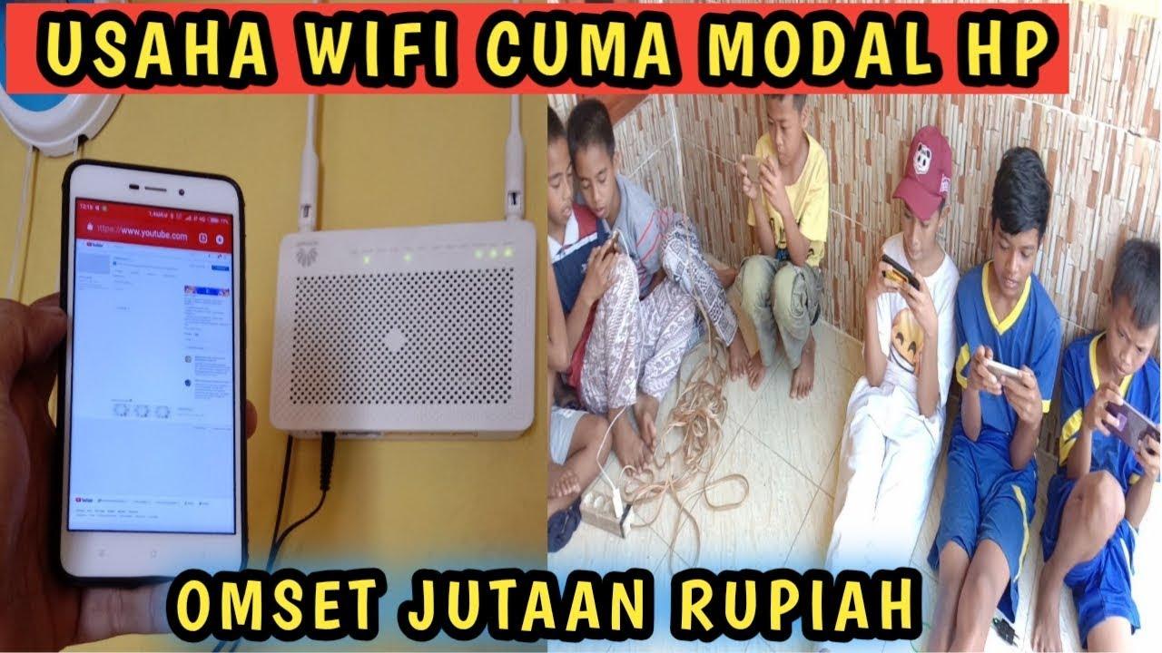 Bisnis Wifi Cuma Modal Hp Omset Jutaan Rupiah Youtube