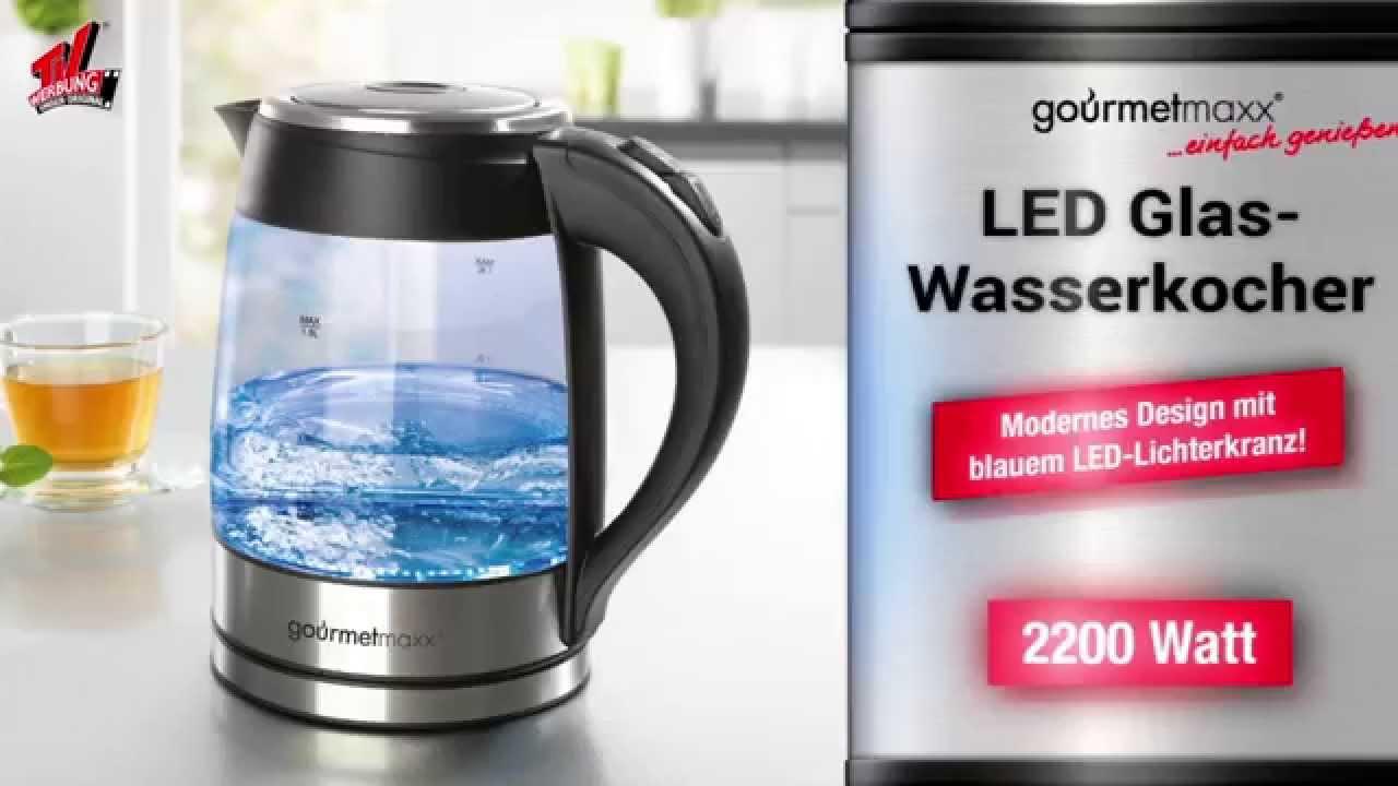 gourmetmaxx led glas wasserkocher pr sentiert von tvdoo. Black Bedroom Furniture Sets. Home Design Ideas