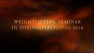 Weightlifting seminar in Torino(Italy).Promo.17.02.18./S.BONDARENKO(Weightlifting & CrossFit)