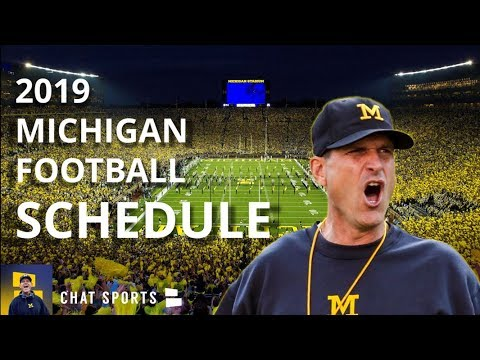 2019 Michigan Football Schedule: Preview, Opponents, Home & Away Games For Jim Harbaugh's 5th Season