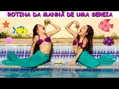 ROTINA DA MANHÃ DE UMA SEREIA