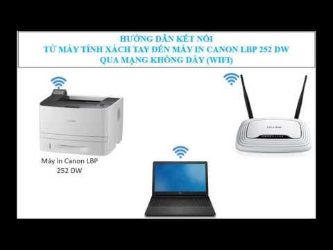 Hướng Dẫn Kết Nối Laptop Với Máy In Canon 252 Bằng Wifi