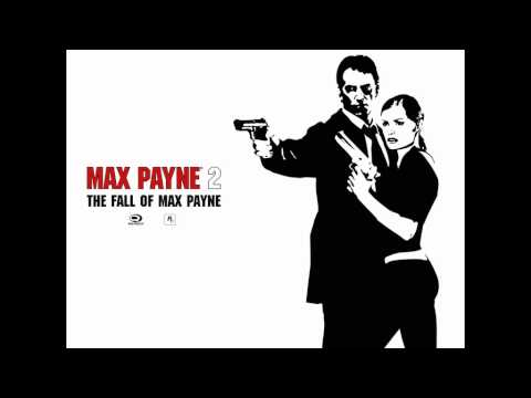 Max Payne 2: The Fall Of Max Payne - Full Soundtrack