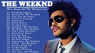 The Weeknd Best Songs ❉ The Weeknd Greatest Hits Album 2020