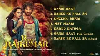 Download R...Rajkumar - (Full Songs) | Sonakshi Sinha | Shahid Kapoor MP3 song and Music Video