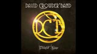 Watch David Crowder Band Oh Happiness video