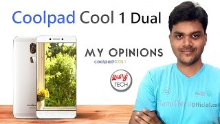 Coolpad COOL 1 Dual with 32GB Internal - Really Cool ? ஒரு சில் மொபைல் - My Opinions  | Tamil Tech