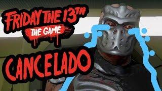 Cancelan el Juego Viernes 13!! No mas actualizaciones | Información | Friday the 13th the game