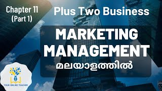 MARKETING MANAGEMENT//PLUS TWO BUSINESS STUDIES IN MALAYALAM(2020)