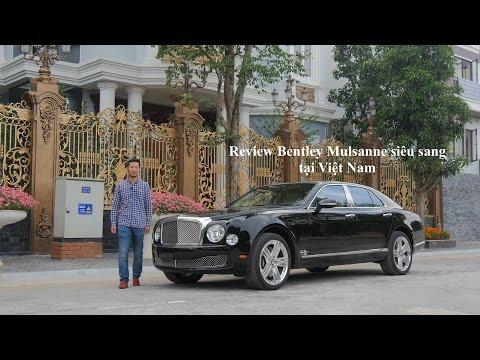 [XEHAY.VN] Đánh giá xe Bentley Mulsanne tại Việt Nam