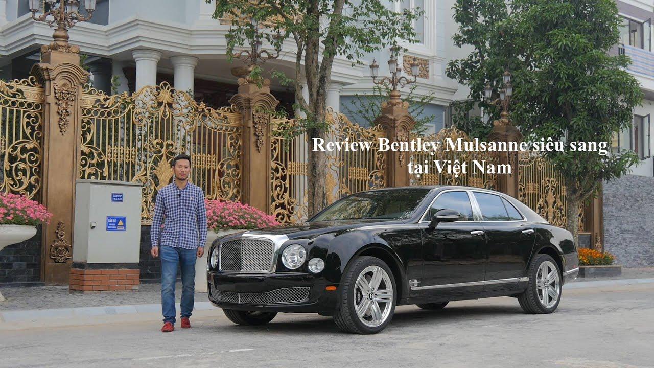 Photo of Đánh giá xe Bentley Mulsanne tại Việt Nam [XEHAY.VN] – XE HAY