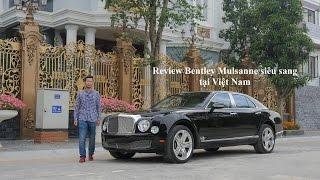 Đánh giá xe Bentley Mulsanne tại Việt Nam [XEHAY.VN]