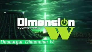 Descargar Dimencion W 05/¿? Mega