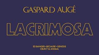 Gaspard Augé - Lacrimosa (Official Audio)