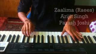 Zaalima  Raees  Piano Cover  Shahrukh Khan  Arijit Singh  Parash Joshi