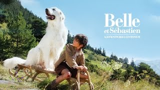 Belle et Sébastien : l'aventure continue - Bande-annonce