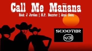 Scooter  Call Me Manana (Heavy Horses Extended)